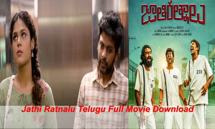 Jathi Ratnalu Full Movie