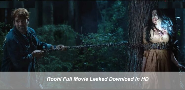 Roohi Full Movie In Hindi