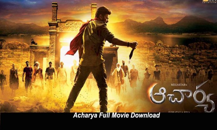 acharya full movie download telugu