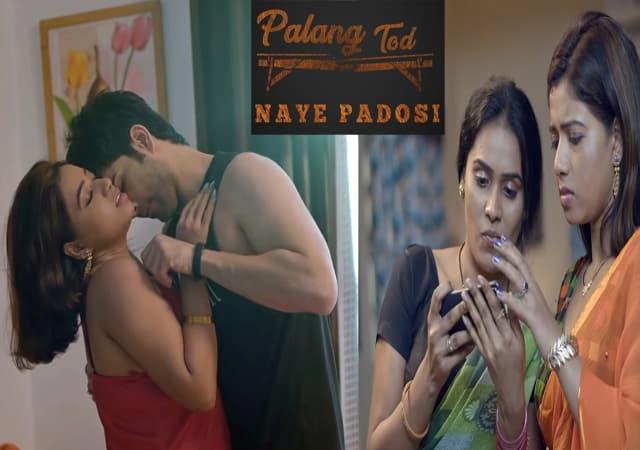 Naye Padosi Web Series Download 720p & 480p Palangtod Filmywap, Ullu